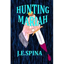 Hunting Mariah by Janice Spina, J. E. Spina (2014) Paperback