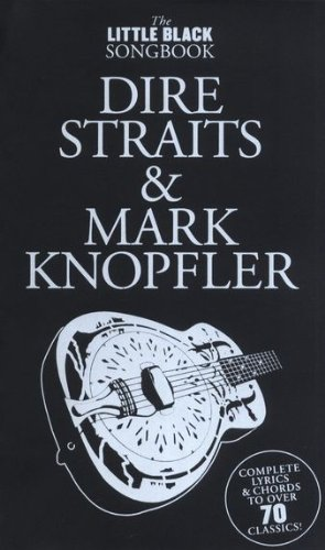 the-little-black-songbook-dire-straits-mark-knopfler-inkl-plektrum-ber-70-songs-der-knstler-in-einem