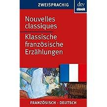 Nouvelles classiques Klassische französische Erzählungen (dtv zweisprachig)