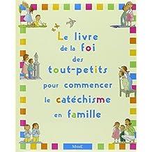 Le Livre de la Foi des tout-petits pour commencer le catéchisme en famille