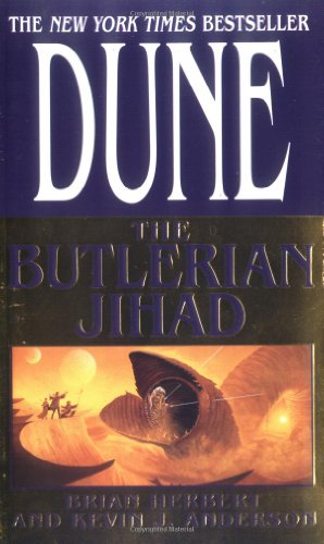 The Butlerian Jihad (Legends of Dune, Book 1)