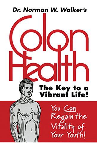 Colon Health: The Key to a Vibrant Life