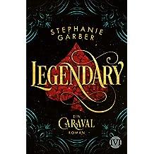 Legendary: Ein Caraval-Roman (German Edition)