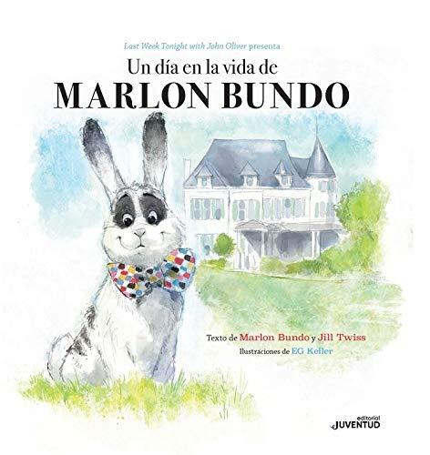 Un día en la vida de Marlon Bundo / A Day in the Life of Marlon Bundo par Jill Twiss