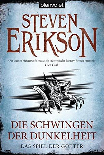 Erikson, Steven: Das Spiel der Götter - Die Schwingen der Dunkelheit