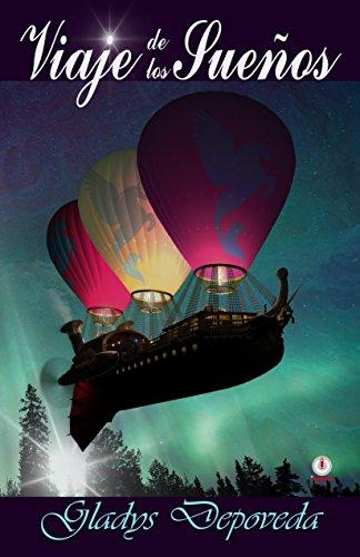 Viaje de los sueños por Gladys Depoveda