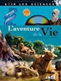 Aventure de la vie (L') | Panafieu, Jean-Baptiste de. Auteur