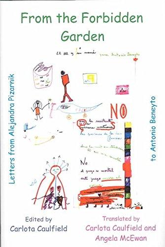 [From the Forbidden Garden: Letters from Alejandra Pizarnik to Antonio Beneyto] (By: Alejandra Pizarnik) [published: January, 2004]