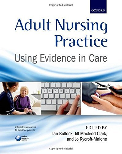 Adult Nursing Practice: Using evidence in care (2012-05-24)