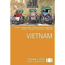 Stefan Loose Reiseführer Vietnam: mit Reiseatlas
