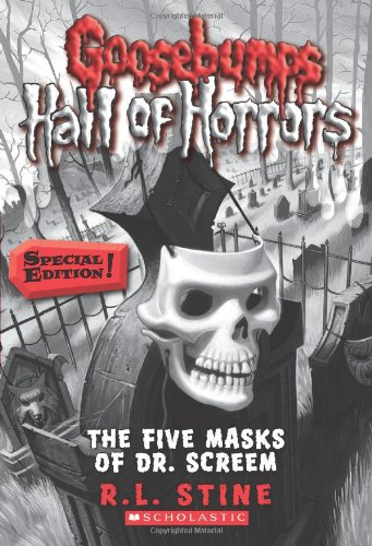 Goosebumps Hall of Horrors #3: The Five Masks of Dr. Screem: Special Edition: Special Edition (Goosebumps Horrorland)