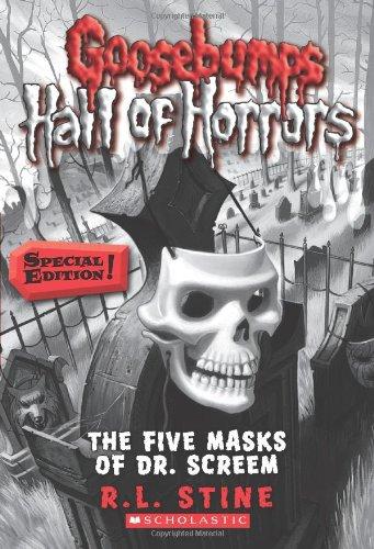 The Five Masks of Dr. Screem (Goosebumps Horrorland)