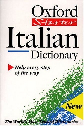 The Oxford Starter Italian Dictionary by Colin McIntosh (1999-12-09)