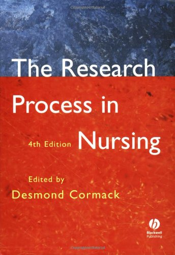 The Research Process in Nursing: Fourth Edition