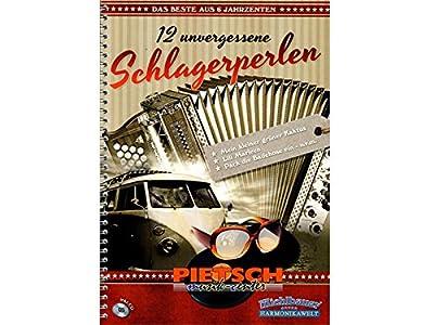 Michlbauer Harmonikawelt - 12 unvergessene Schlagerperlen - das Beste aus 6 Jahrzehnten