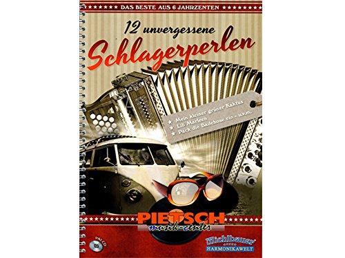 Michlbauer Harmonuikawelt, 12 unvergessene Schlagerperlen, das Beste aus 6 Jahrzehnten