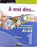 À Vrai Dire... 1. Livre De L'Élève A1-A2 (+CD) (Chat Noir. methodes) - 9788468200255