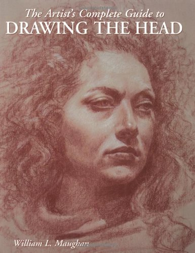 Pdf Epub The Artist S Complete Guide To Drawing The Head Free Book