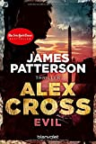 Evil - Alex Cross 20: Thriller - James Patterson