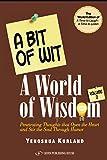 A Bit of Wit, A World of Wisdom: Volume 2