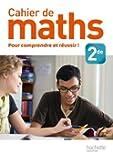 Cahier de maths 2de - édition 2013