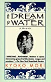 DREAM OF WATER: A Memoir