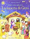 La nascita di Gesù. Con adesivi. Ediz. a colori