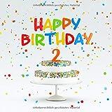 Happy Birthday: Kindergeburtstag Gästebuch zum Eintragen - 2. Geburtstag