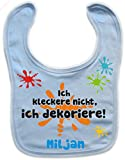Baby Lätzchen mit Druck ICH KLECKERE NICHT, ICH DEKORIERE (hellblau)
