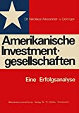 Amerikanische Investmentgesellschaften: Eine Erfolgsanalyse