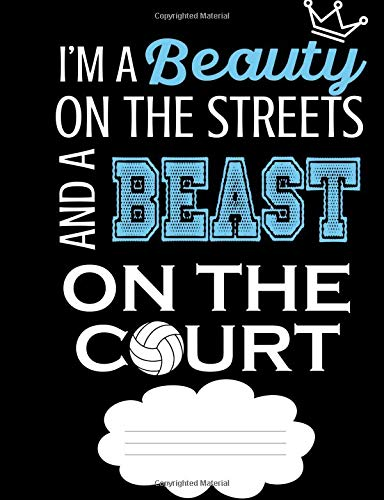 Beauty on the Streets Beast on the Volleyball Court Academic Planner por Emily