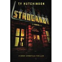 Stroganov: A Darby Stansfield Thriller by Ty Hutchinson (2012-01-13)