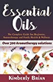 Best Diffusori Oil - Essential Oils: The complete Essential oils Guide Review