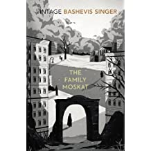 The Family Moskat (Vintage Classics) by Isaac Bashevis Singer (2000-12-07)