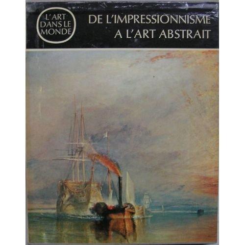 De l'impressionnisme à l'art abstrait.