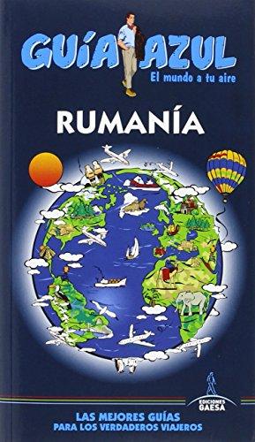 Rumanía: GUÍA AZUL RUMANÍA por Ángel Ingelmo