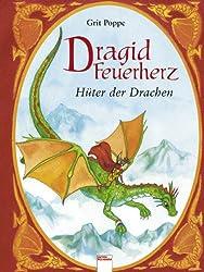 Dragid Feuerherz - Hüter der Drachen