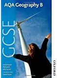 AQA GCSE Geography B: Student Book (Aqa Gcse Student Book)