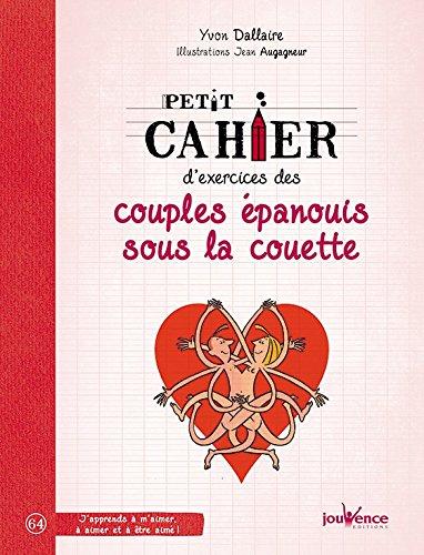 Télécharger Petit cahier d'exercices des couples épanouis sous la couette PDF Livre eBook France