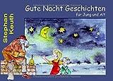 Gute Nacht Geschichten: ... für Jung und Alt