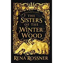 The Sisters of the Winter Wood (English Edition)