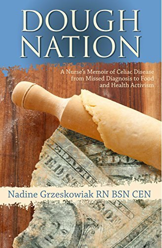 Dough Nation: A Nurse's Memoir of Celiac Disease from Missed Diagnosis to Food and Health Activism by Nadine Grzeskowiak (2015-09-01) (Gluten-free Nation)