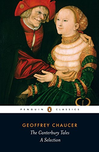 The Canterbury Tales: A Selection (Penguin Classics)