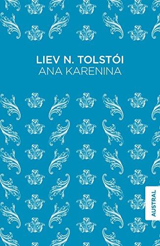 Ana Karenina (Austral Singular) por Liev N. Tolstói