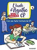 C'est pas facile l'écriture de CP !: L'école d'Agathe CP
