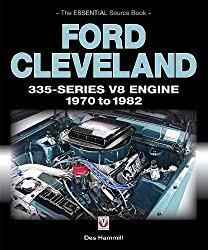 Ford Cleveland 335-Series V8 Engine 1970 to 1982 (Essential Source Book)