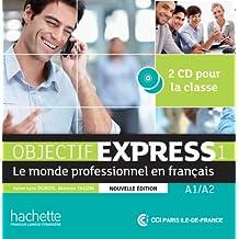 Objectif Express Nouvelle Edition: Niveau 1 CD Audio (X2) (Objectif Express Nouvelle Edition / Objectif Express)