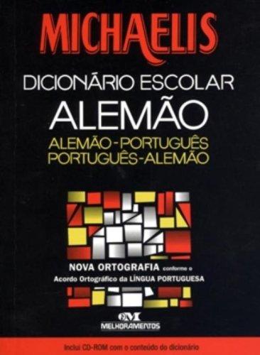 Michaelis Dicionário Escolar Alemão-Português/ Português-Alemão, mit CD-ROM, nova ortografia (Nova-erweiterung)