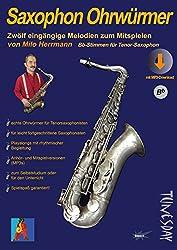 Saxophon Ohrwürmer - Noten für Tenor-Sax mit Begleitstimmen & MP3s: Hörbeispiele und Playalongs
