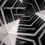 Songtexte von Cyrus Chestnut - Kaleidoscope